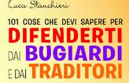 101 cose che devi sapere per difenderti dai bugiardi e dai traditori: intervista a Luca Stanchieri