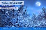 """Vacanza - Natale """"Yoga & Luna"""", 23-26 dicembre 2015"""