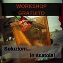 Soluzioni in scatola! | Workshop gratuito di tecniche creative