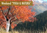 """Weekend """"Yoga & Natura"""" per il benessere psicofisico e sottile!"""