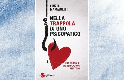 Nella trappola di uno psicopatico di Cinzia Mammoliti