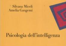 Psicologia dell'intelligenza: intervista a Silvana Miceli e Amelia Gangemi